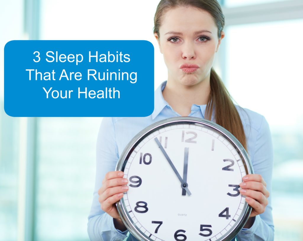 Are These Sleep Habits Ruining Your Health?