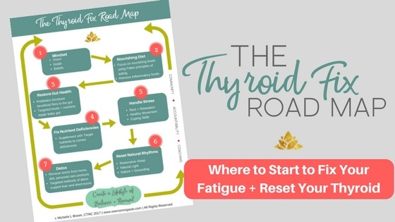 The Thyroid Fix Roadmap teaches you where to start to bring balance back to your hormones, ditch adrenal fatigue and fix your thyroid