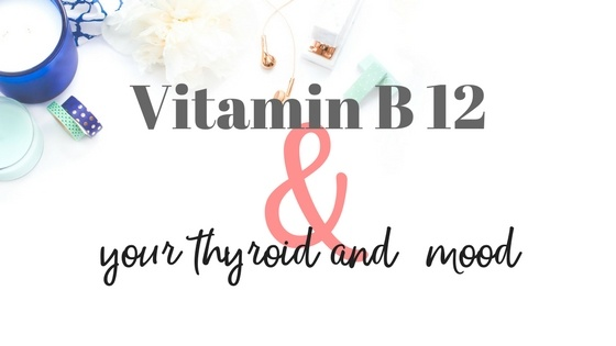 Vitamin B12 deficiency is common in thyroid patients and can lead to  depression and anxiety.