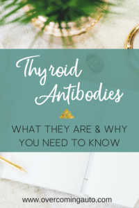 Thyroid Antibodies can indicate thyroid problems even before your other thyroid labs show dysfunction. If you have hypothyroidism, hyperthyroidism, Hashimoto's or Graves disease, you need to know about your thyroid antibody levels.